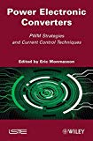 Book Cover Power Electronic Converters: PWM Strategies and Current Control Techniques