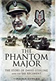 Book Cover PHANTOM MAJOR, THE: The Story of David Stirling and the SAS Regiment