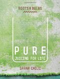 Book Cover Pure: Juicing for Life