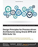 Book Cover Business Process Driven SOA 12c using BPMN and BPEL