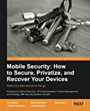 Book Cover Mobile Security: How to Secure, Privatize, and Recover Your Devices