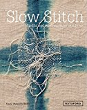 Book Cover Slow Stitch: Mindful and Contemplative Textile Art