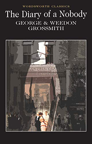 Diary of a Nobody (Wordsworth Classics) by George Grossmith
