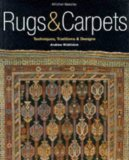 Book Cover Rugs & Carpets: Techniques, Traditions & Designs