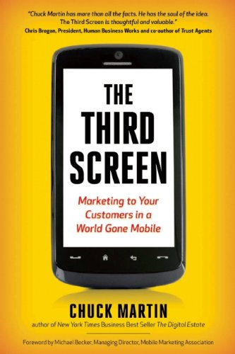 Book Cover The Third Screen: Marketing to Your Customers in a World Gone Mobile