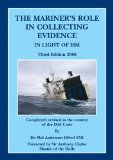 Book Cover The Mariner's Role in Collecting Evidence: In Light of ISM