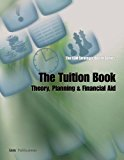 Book Cover The ISM Strategic Board Series: The Tuition Book: Theory, Planning & Financial Aid