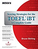 Book Cover Scoring Strategies for the TOEFL iBT A Complete Guide (Scoring Strategies for the TOEFL Ibt (W/CD))