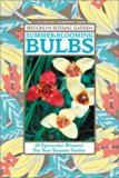 Book Cover Summer-Blooming Bulbs: 60 Spectacular Bloomers For Your Summer Garden