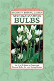 Book Cover Spring-Blooming Bulbs: An A to Z Guide to Classic and Unusual Bulbs for Your Spring Garden