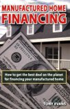 Book Cover Manufactured Home Financing: Securing the Best Loans in America