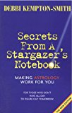 Book Cover Secrets from a Stargazer's Notebook: Making Astrology Work for You