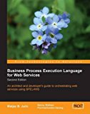 Book Cover Business Process Execution Language for Web Services BPEL and BPEL4WS 2nd Edition
