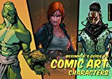 Book Cover Beginner's Guide to Comic Art: Characters
