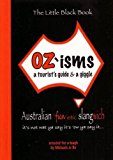 Book Cover OZ'isms: A Tourist's Guide & a Giggle (The Little Black Book Series)