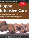 Book Cover Puppy Intensive Care: A Breeder's Guide to Care of Newborn Puppies