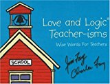 Book Cover Love and Logic Teacher-isms: Wise Words For Teachers