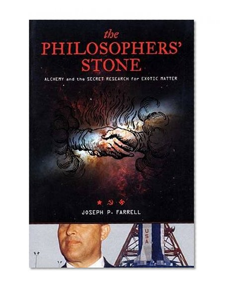 Book Cover The Philosopher's Stone: Alchemy and the Secret Research for Exotic Matter