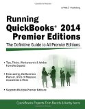 Book Cover Running QuickBooks 2014 Premier Editions: The Only Definitive Guide to the Premier Editions