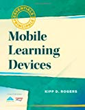 Book Cover Mobile Learning Devices (Essentials for Principals)