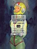 Book Cover Mobile Suit Gundam: THE ORIGIN, Volume 7: Battle of Loum