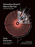 Book Cover Information Doesn't Want to Be Free: Laws for the Internet Age