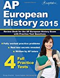 Book Cover AP European History 2015: Review Book for AP European History Exam with Practice Test Questions