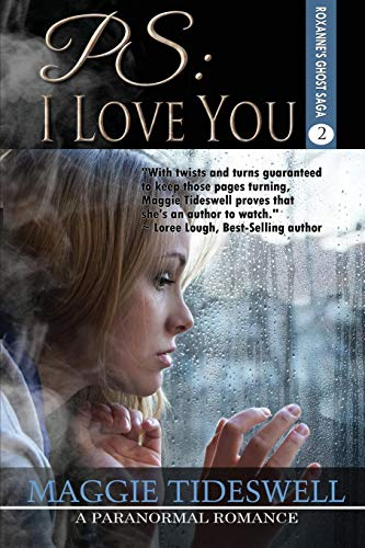 PS: I Love You (Roxanne's Ghost Saga) (Volume 2)