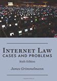 Book Cover Internet Law: Cases & Problems