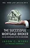 Book Cover The Successful Mortgage Broker: Selling Mortgages After the Meltdown
