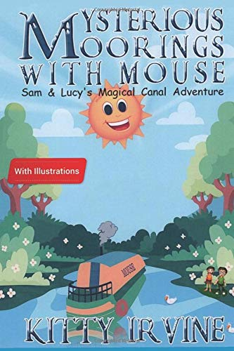 Book Cover Mysterious Moorings with Mouse: Sam & Lucy's Magical Canal Adventure