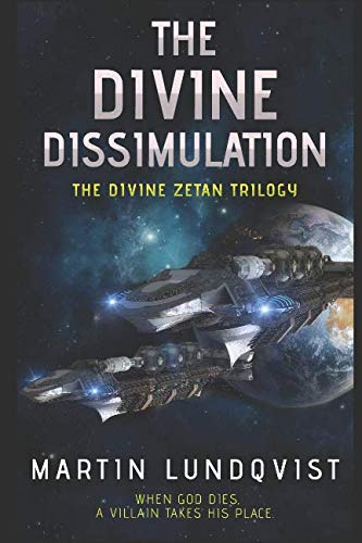 Book Cover The Divine Dissimulation (The Divine Zetan Trilogy)