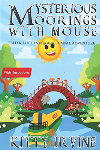 Book Cover Mysterious Moorings with Mouse: Fred & Lottie's Magical Canal Adventure
