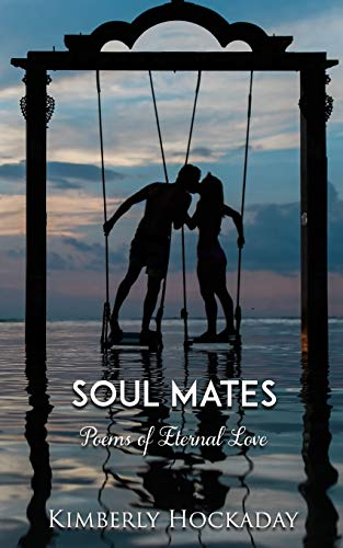 Book Cover Soul Mates: Poems of Eternal Love