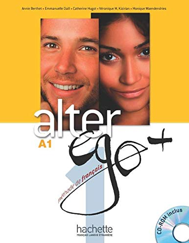 ALTER EGO + 1 : Livre de l'?l?ve + CD-ROM + Projets (French Edition)
