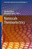 Book Cover Nanoscale Thermoelectrics (Lecture Notes in Nanoscale Science and Technology)