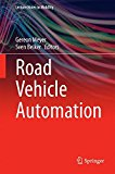 Book Cover Road Vehicle Automation (Lecture Notes in Mobility)