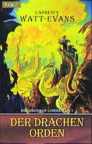 Die Obsidian- Chroniken 03. Der Drachenorden.