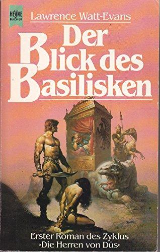 Der Blick des Basilisken. Die Herren von Dus 01
