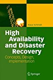 Book Cover High Availability and Disaster Recovery: Concepts, Design, Implementation
