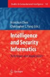 Book Cover Intelligence and Security Informatics: Techniques and Applications (Studies in Computational Intelligence)