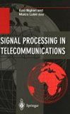 Book Cover Signal Processing in Telecommunications: Proceedings of the 7th International Thyrrhenian Workshop on Digital Communications Viareggio, Italy, ... Transmission, Processing and Storage)