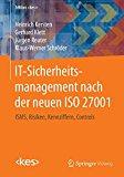 Book Cover IT-Sicherheitsmanagement nach der neuen ISO 27001: ISMS, Risiken, Kennziffern, Controls (Edition <kes>) (German Edition)