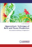 Book Cover Hippeastrum: Technique of Bulb and Flower Production: Bulb production tehnique of hippeastrum