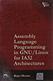 Book Cover Assembly Language Programming in GNU/Linux for IA32 Architectures