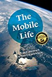 Book Cover The Mobile Life: A New Approach to Moving Anywhere