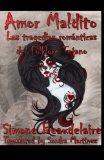 Book Cover Amor Maldito: Las tragedias romanticas del Folklore Tejano (Spanish Edition)