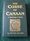 Book Cover The Curse of Canaan: A Demonology of History