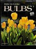 Book Cover How to Grow Bulbs.