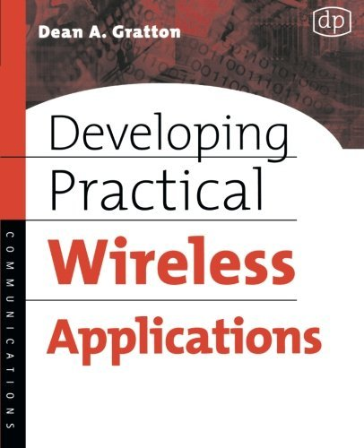 Book Cover Developing Practical Wireless Applications